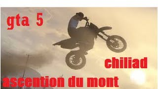 DEFI 1: ascension du mont chiliad a vtt /sanchez dans gta 5 (josoler scott mx et the cookie84 )