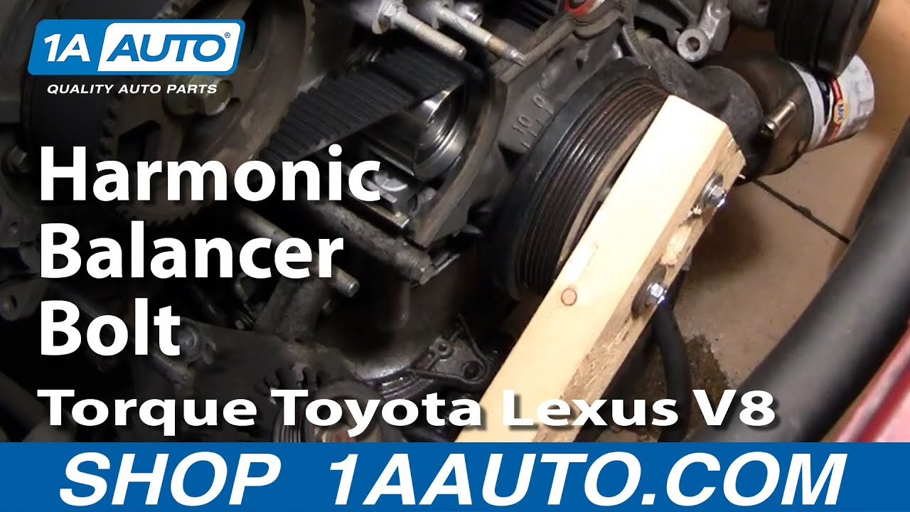How To Torque Toyota Lexus V8 Harmonic Balancer Bolt