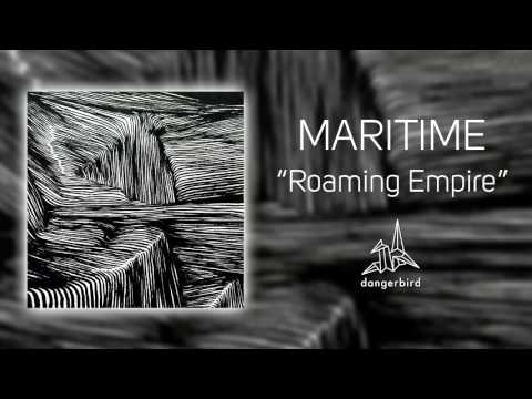 "Maritime - ""Roaming Empire"" (Official Audio)"