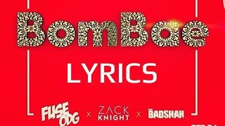 Bombae - ( ZACK KNIGHT x BADSHAH x FUSE ODG ) | FULL SONG with LYRICS