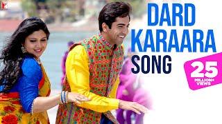 Dard Karaara Song | Dum Laga Ke Haisha | Ayushmann Khurrana | Bhumi Pednekar