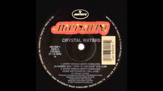 CRYSTAL WATERS - Gypsy Woman (She's Homeless) (Basement Boys '' Strip To The Bone'' Mix)