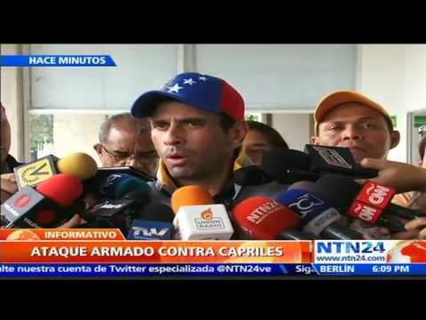Henrique Capriles responsabilizó en NTN24 a Nicolás Maduro del ataque armado en su contra
