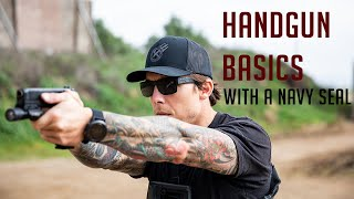 Handgun Basics with a Navy SEAL