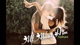 Watch Auburn All I Need video