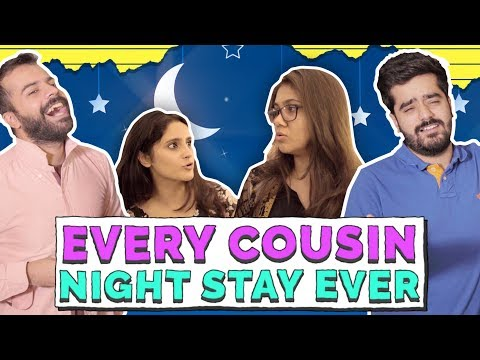 Every Cousin Night Stay Ever | MangoBaaz
