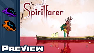 Spiritfarer Preview - This Game Will Warm Our Hearts, Then Break Them