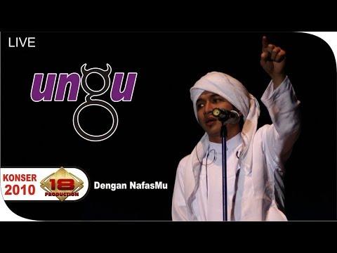 UNGU - Dengan NafasMu (Live Konser Medan 08 Mei 2010)