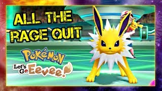 All the Rage Quit - Pokemon Lets Go Pikachu and Eevee Singles Wifi Battle