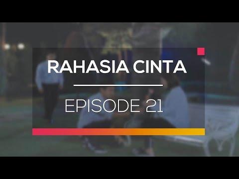 Rahasia Cinta - Episode 21