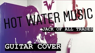 Hot Water Music - Jack Of All Trades | Guitar Cover | My First Guitar