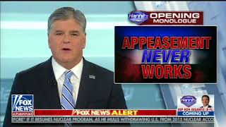 SEAN HANNITY FULL OPENING MONOLOGUE RANT (4/24/2018)