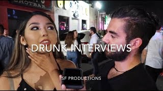 DT McAllen Drunk Interviews (IT GETS WEIRD)