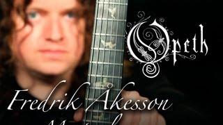 "OPETH FREDRIK ÅKESSON ""Guitar Masterclass"""