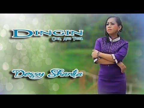 Dessy Santhia ~ Dingin