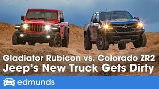 Jeep Gladiator Rubicon vs. Chevy Colorado ZR2 - 2019 Off-Road Truck Comparison