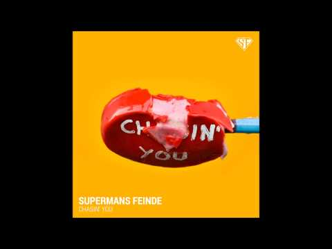 Supermans Feinde - Chasin' You ( Extended Club Edit 2015 )