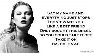 Play this video Taylor Swift - Dress Lyrics
