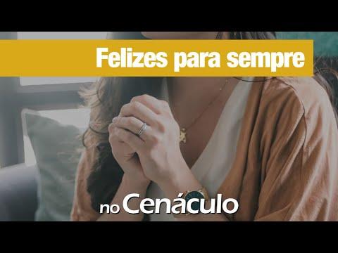 Felizes pra sempre | no Cenáculo 26/03/2021