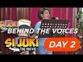 BANYAK MBAK-MBAK CAKEP - #BehindtheVoices SI JUKI THE MOVIE Day 2