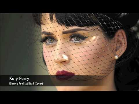 Katy Perry - Electric Feel (MGMT Cover)