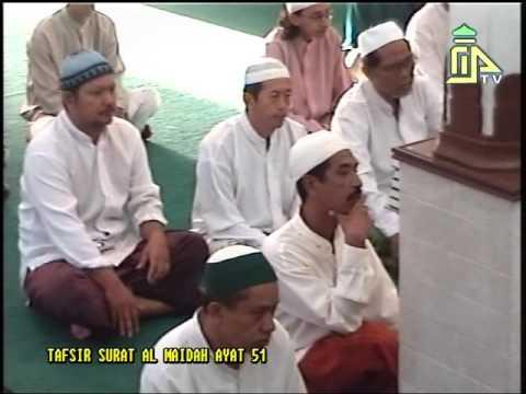 TAFSIR SURAT AL MAIDAH AYAT 51 // Bersama Alm. Ustadz Najib bin Thoha Assegaf