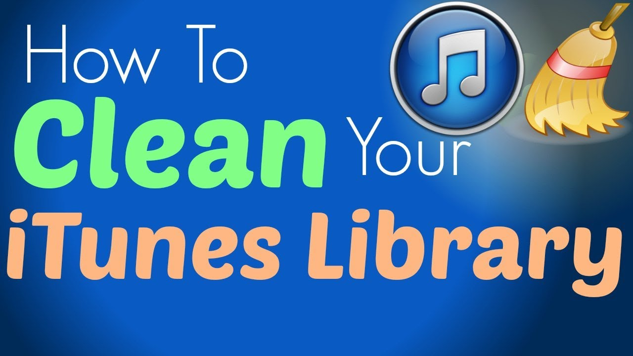 How to clean up itunes library fix all songs for Music to clean to
