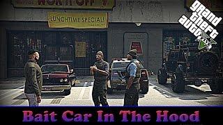 GTA5 Online Bait Car In The Hood (Skit)