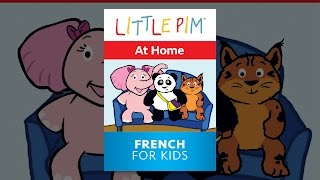 Little Pim: At Home - French for Kids
