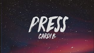 Cardi B - Press (Lyrics)