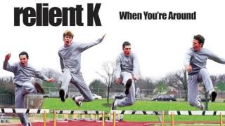 Watch Relient K When Youre Around video