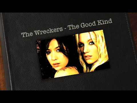 The Wreckers - Good Kind