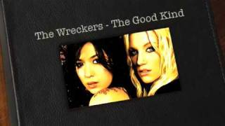 Watch Wreckers The Good Kind video