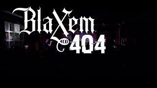 BLAXEM - 404 | Who Cares tour 2017