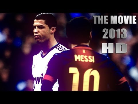 Cristiano Ronaldo Vs Lionel Messi 2013 The Movie ●hd● video