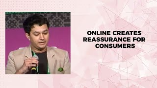 Online creates reassurance for consumers