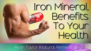 Iron: Benefits for Health