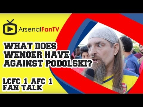 What does Wenger have against Podolski? - Leicester City 1  Arsenal 1