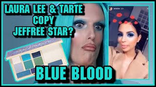 Laura Lee and Tarte COPIED Jeffree Star Blue Blood Palette ❄️💙