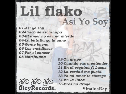 Mr.Lil flako Album entero (Asi Yo Soy) Rap Mexicano 2012...