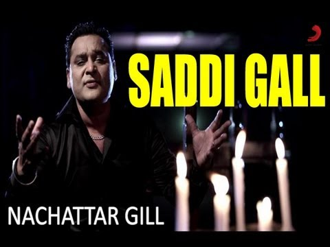 Saddi Gall -- Nachattar Gill Official New Full Song Video From...