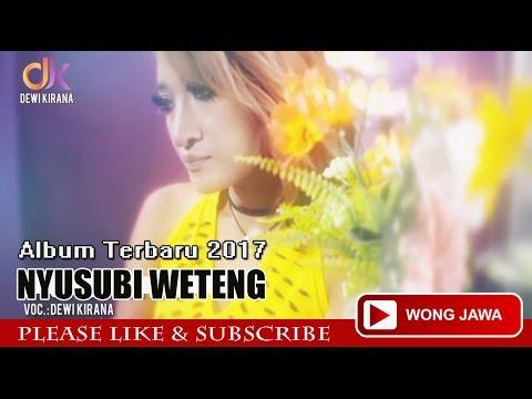 Nyusubi Weteng - Dewi Kirana ( Original Video Clip )