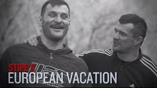 Fight Night Adelaide: Stipe's European Vacation