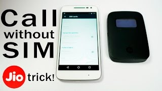 JioFi 2 Trick- Use Jio as 3rd SIM on dual-SIM phones! (or Call without SIM)