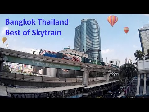 Best of Bangkok Skytrain / Thailand/ 2015/ FullHD