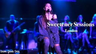 Ariana Grande - Sweetener Sessions (London) [FULL SHOW]