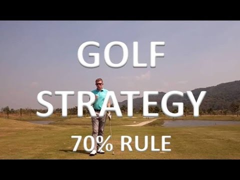 Golf Course Strategy - 70% Rule