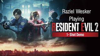 "RESIDENT EVIL 2 ""One-Shot"" Demo Gameplay (PlayStation 4) [Raziel Wesker]"