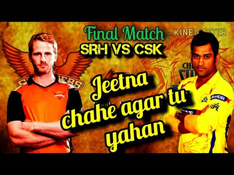 CSK VS SRH final match Status Video || Chennai super kings || Final match || Status video | MS Dhoni