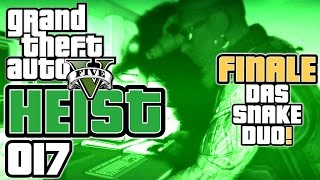 GTA 5 HEIST german gameplay #017 Job Finale - Snake Duo (Let